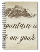 Your Mountain Is Waiting Spiral Notebook