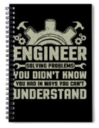 Engineer Problem Solver Engineering Career Spiral Notebook