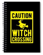 Halloween Shirt Caution Witch Crossing Gift Tee Spiral Notebook