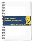 We Have Heard The Chimes At Midnight #shakespeare #shakespearequote Spiral Notebook