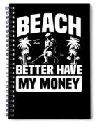 Metal Detector Beach Sweep Beep Dig Apparel Spiral Notebook