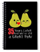 35th Wedding Anniversary Funny Pear Couple Gift Spiral Notebook