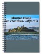 Alcatraz Island, San Francisco, California Spiral Notebook