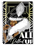 All Dolled Up Spiral Notebook