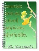 Audubon Warbler Quote Spiral Notebook