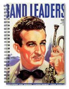 Band Leaders Harry James, 1931 Poster Spiral Notebook