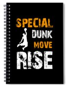 Basketball Sports Player Special Dunk Move Rise Gift Idea Spiral Notebook