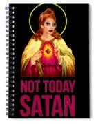 Bianca Del Rio Not Today Satan Spiral Notebook
