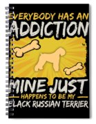 Black Russian Terrier Funny Dog Addiction Spiral Notebook