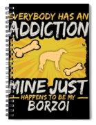 Borzoi Funny Dog Addiction Spiral Notebook