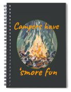 Campers Have Smore Fun Spiral Notebook