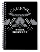 Camping Director I Pitch Tents And Whack Hardwood Spiral Notebook