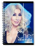 Cher Here We Go Again 2019 Spiral Notebook