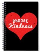 Choose Kindness Spiral Notebook