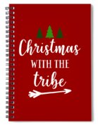 Christmas With The Tribe Spiral Notebook