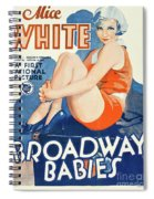 Classic Movie Poster - Broadway Babies Spiral Notebook