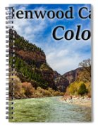 Colorado - Glenwood Canyon Spiral Notebook