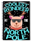Coolest Reindeer At The North Pole Spiral Notebook