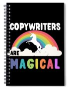 Copywriters Are Magical Spiral Notebook