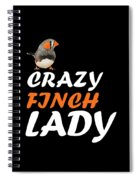 crazy Finch lady Spiral Notebook