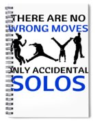 Dance No Wrong Moves Only Accidental Solos Dancing Dancer Spiral Notebook