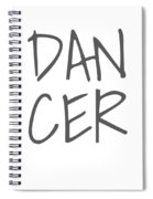 Dancer Large Text Ballet Dance Ballerina Dancer Black Spiral Notebook