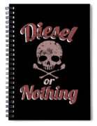 Diesel Or Nothing Truck 4x4 Power Fuel Skull Red Spiral Notebook