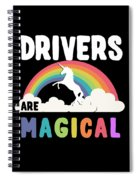 Drivers Are Magical Spiral Notebook
