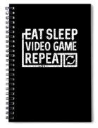 Eat Sleep Video Game Spiral Notebook