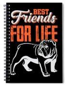 English Bulldog Best Friends For Life Spiral Notebook