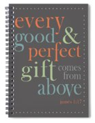 Every Good And Perfect Gift Spiral Notebook
