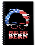 Feel The Bern Patriotic Spiral Notebook