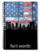 Fort Worth Skyline Flag 3 Spiral Notebook