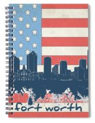 Fort Worth Skyline Usa Flag Spiral Notebook