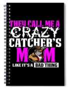 Funny Crazy Baseball Catchers Mom Design  Spiral Notebook