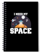 Funny I Need My Space Astronaut Aliens Pun Spiral Notebook