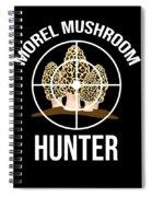 Funny Mushroom Morel Mushroom Hunter Gift Spiral Notebook