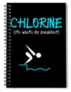 Funny Swimming Chlorine Its Whats For Breakfast Diving Spiral Notebook