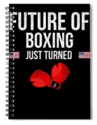 Future Of Boxing Just Turned 8 Spiral Notebook