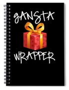 Gangsta Wrapper Funny Christmas Xmas Gift  Spiral Notebook