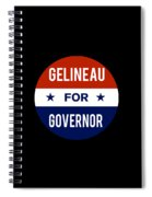 Gelineau For Governor 2018 Spiral Notebook