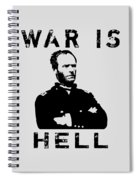 General Sherman Graphic - War Is Hell Spiral Notebook