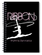 Girl Competing In Female Rhythmic Gymnastics Jumping With A Ribbon Spiral Notebook