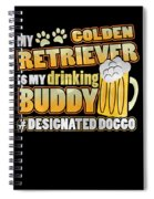 Golden Retriever Drinking Buddy Hashtag Designated Doggo Spiral Notebook
