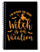 Halloween Shirt Good Witch On Vacation Gift Tee Spiral Notebook