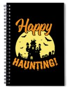 Halloween Shirt Happy Haunting Scary Tee Gift Spiral Notebook