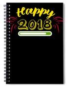 Happy 2018 Spiral Notebook