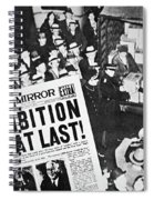 Headline Declaring The End Of Prohibition, 6th December, 1933 Spiral Notebook