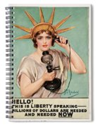 Hello This Is Liberty Speaking 1918 Spiral Notebook