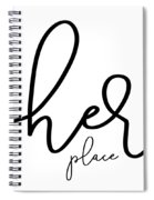 Her Place Spiral Notebook